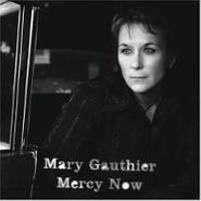 Mary Gauthier, Mercy Now (CD)
