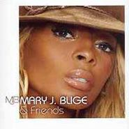 Mary J. Blige, Mary J. Blige & Friends (CD)