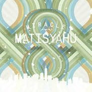 "Matisyahu, Miracle / Rock Remix [BLACK FRIDAY] (7"")"