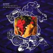 Matmos, The Rose Has Teeth In The Mouth Of A Beast (CD)
