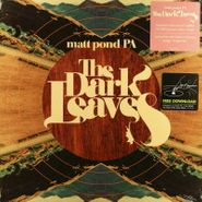 matt pond PA, The Dark Leaves (LP)