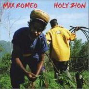 Max Romeo, Holy Zion (CD)