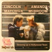 Lincoln Mayorga, Growing Up In Hollywood Town [Sheffield Labs Box] (LP)
