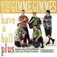 Me First And The Gimme Gimmes, Have A Ball (CD)