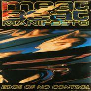 "Meat Beat Manifesto, Edge Of No Control (12"")"