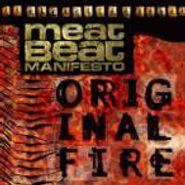 Meat Beat Manifesto, Original Fire (CD)