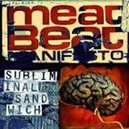 Meat Beat Manifesto, Subliminal Sandwich (CD)