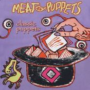 Meat Puppets, Classic Puppets (CD)