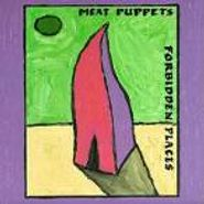 Meat Puppets, Forbidden Places (CD)