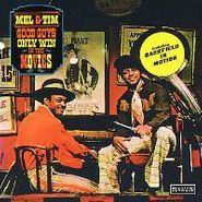 Mel & Tim, Good Guys Only Win In The Movi (CD)