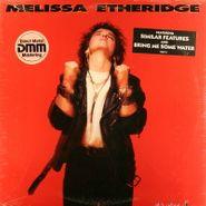 Melissa Etheridge, Melissa Etheridge (LP)