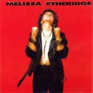 Melissa Etheridge, Melissa Etheridge (CD)