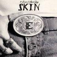 Melissa Etheridge, Skin (CD)