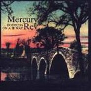 Mercury Rev, Goddess On A Hiway [Import] (CD)