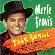 Merle Travis, Folk Songs Of The Hills (CD)