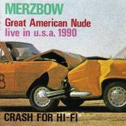 Merzbow, Great American Nude / Crash for Hi-Fi [Import] (CD)