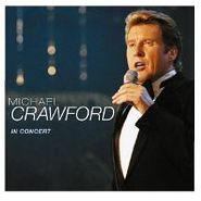 Michael Crawford, Michael Crawford Live In Conce (CD)