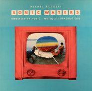 Michel Redolfi, Sonic Waters (LP)