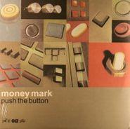 Money Mark, Push The Button (LP)
