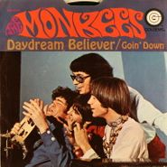 """The Monkees, Daydream Believer / Goin' Down (7"""")"""
