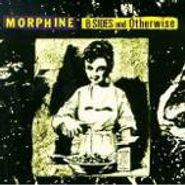 Morphine, B-Sides And Otherwise (CD)