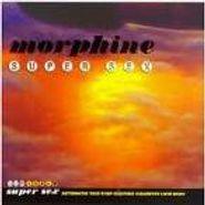 Morphine, Super Sex (CD)
