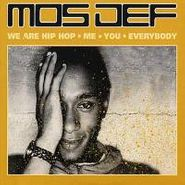 Mos Def, We Are Hip Hop, Me, You, Everybody (CD)