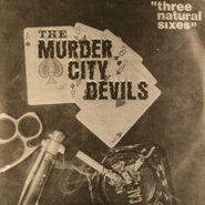"""The Murder City Devils, Three Natural Sixes (7"""")"""