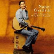 Nanci Griffith, Other Voices, Too [A Trip Back To Bountiful] (CD)