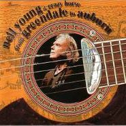 Neil Young, From Greendale To Auburn (CD)