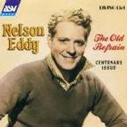 Nelson Eddy, Old Refrain (CD)