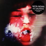 "Neon Indian, Hex Girlfriend [Record Store Day 2012] (10"")"