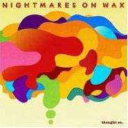 Nightmares On Wax, Thought So... (CD)