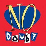 No Doubt, No Doubt (CD)