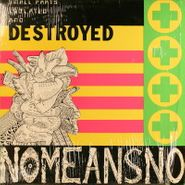 NoMeansNo, Small Parts Isolated And Destroyed (LP)
