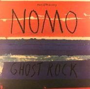 NOMO, Ghost Rock (LP)