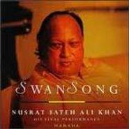 Nusrat Fateh Ali Khan, Swan Song (CD)