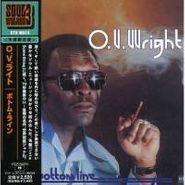 O.V. Wright, The Bottom Line [Japanese Mini-LP] (CD)