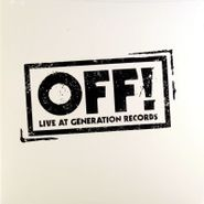 "OFF!, Live At Generation Records [Record Store Day 2011] (7"")"