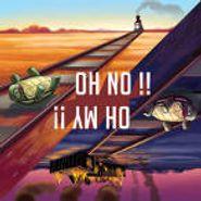 Oh No Oh My, Oh No! Oh My! (CD)