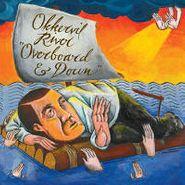 Okkervil River, Overboard & Down (CD)