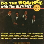 The Olympics, Do The Bounce With The Olympics (LP)