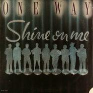 One Way, Shine On Me (LP)