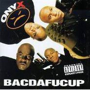 Onyx, Bacdafucup (CD)