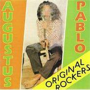 Augustus Pablo, Original Rockers