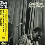 Oscar Peterson, Oscar Peterson & Dizzy Gillespie [Mini-LP Sleeve] (CD)