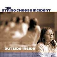 The String Cheese Incident, Outside Inside (CD)