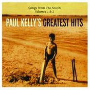 Paul Kelly, Paul Kelly's Greatest Hits: Songs From The South, Volumes 1 & 2 (CD)