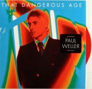 "Paul Weller, That Dangerous Age / The Piper (7"")"