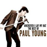 Paul Young, Wherever I Lay My Hat: Best Of (CD)
